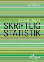 Eksamensklar – Skriftlig statistik, 1. ed. Polyteknisk Forlag 2014 af lektor Michael René